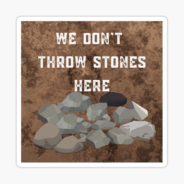 No Stones Sticker
