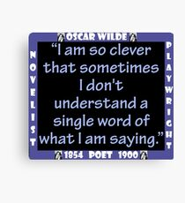 I Am So Clever - Wilde Canvas Print