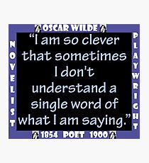 I Am So Clever - Wilde Photographic Print