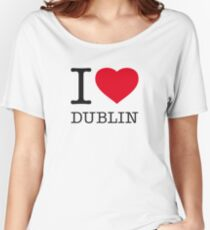 I ♥ DUBLIN Women's Relaxed Fit T-Shirt