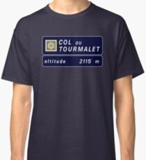 Col du Tourmalet, Road Sign, France Classic T-Shirt