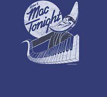 Mac Tonight Unisex T-Shirt