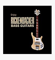 Enjoy Rickenbacker Bass Guitars Photographic Print