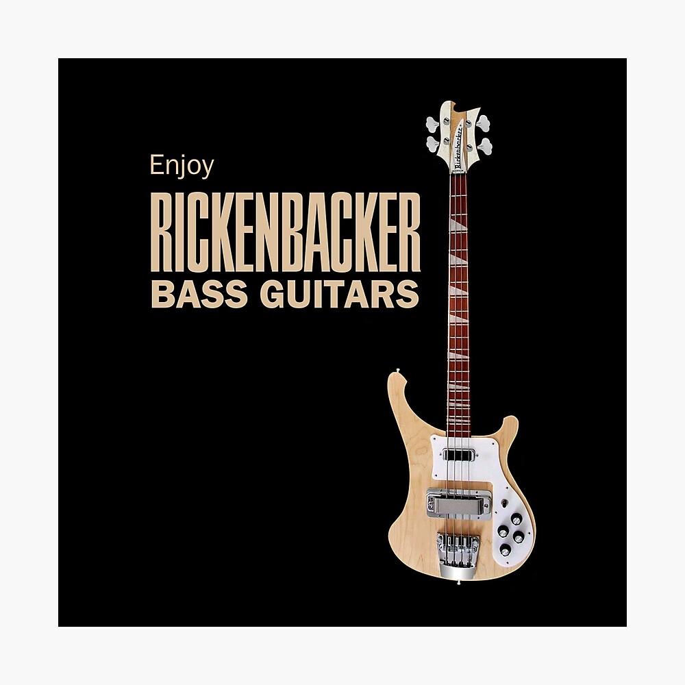Enjoy Rickenbacker Bass Guitars   Photographic Print
