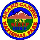 GRAND CANYON NATIONAL PARK ARIZONA EAT SLEEP HIKE HIKING MOUNTAINS EXPLORE by MyHandmadeSigns