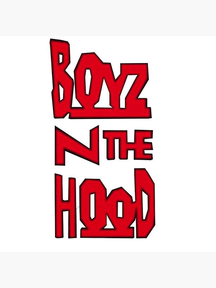 Boyz N The Hood by GKnation