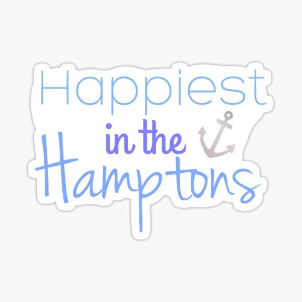 Happiest In The Hamptons Sticker