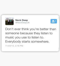 Wise Words From @NeckDeepUK Sticker