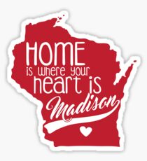 Home is Madison Sticker