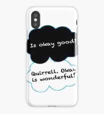 Is Okay Good? Quirrell. Okay Is Wonderful! iPhone Case/Skin