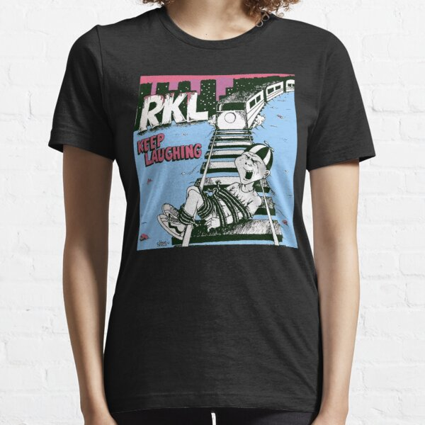 Keep Laughing Keep Happy RKL, Rich Kid on Lsd laughing Essential T-Shirt