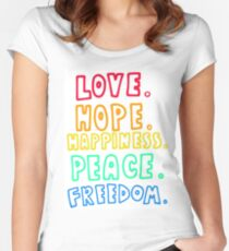 Love, Hope, Happiness, Peace, Freedom Women's Fitted Scoop T-Shirt