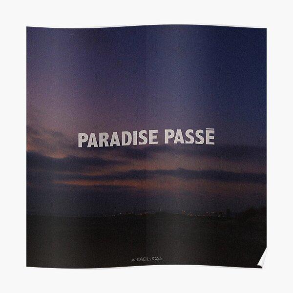 Andrei Lucas Paradise Passé Poster