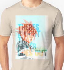 There's a light that never goes out T-Shirt