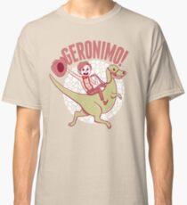 Geronimo-Dino! Classic T-Shirt