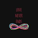 Love Never Ends (black) by shawntking