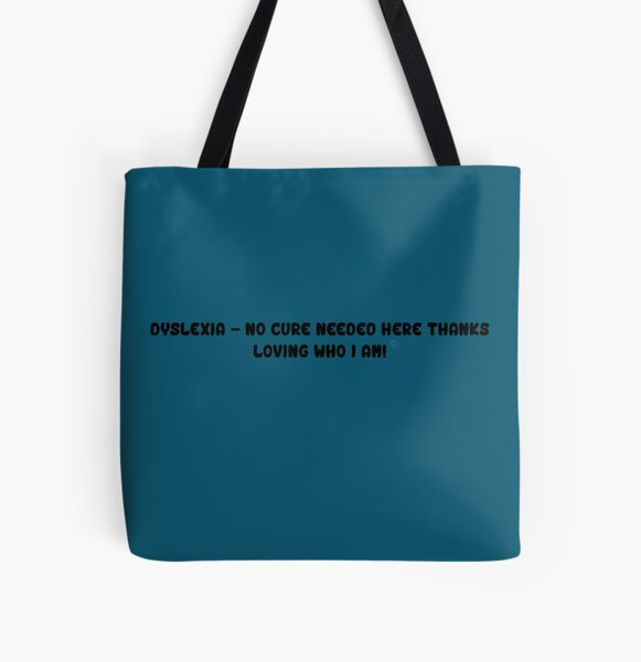 Dyslexia - No Cure Needed All Over Print Tote Bag