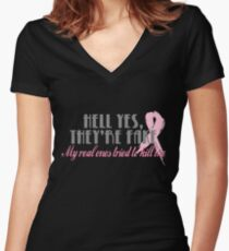 Hell yes they're fake... Women's Fitted V-Neck T-Shirt