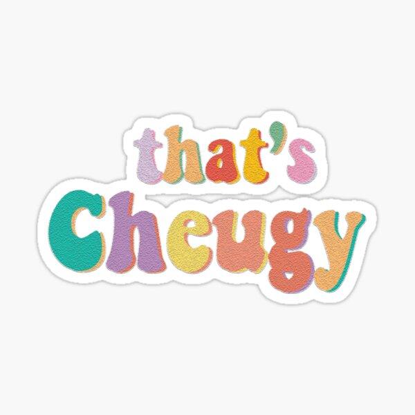 That's Cheugy Sticker