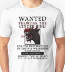 WANTED: Thordak the Cinder King - Critical Role Fan Design T-Shirt