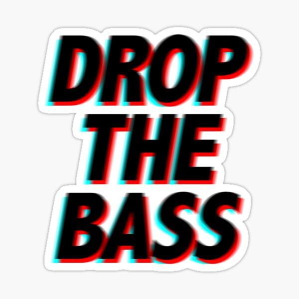 Drop The Bass - Music Festival EDM Sticker