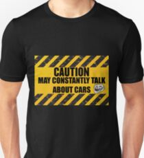 CAUTION May Constantly Talk About Cars T-Shirt