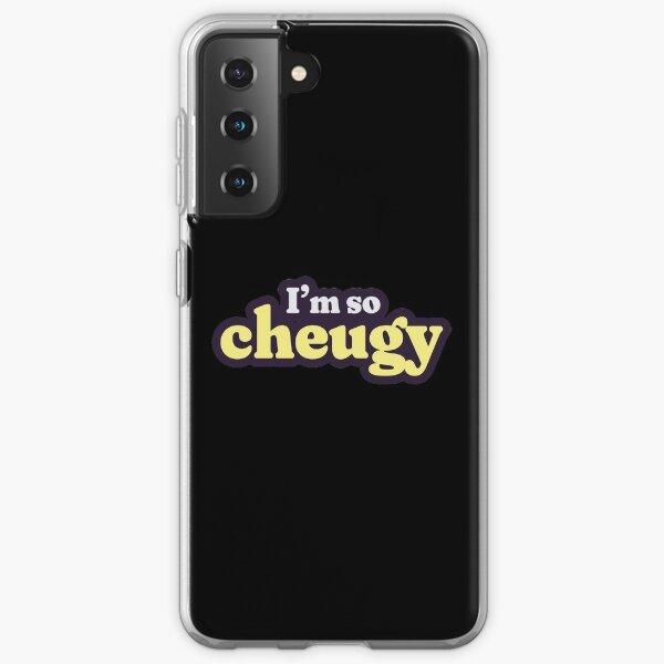 Who's cheugy? I'm so cheugy. Samsung Galaxy Soft Case