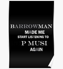Barrowman made me do it (grey) Poster