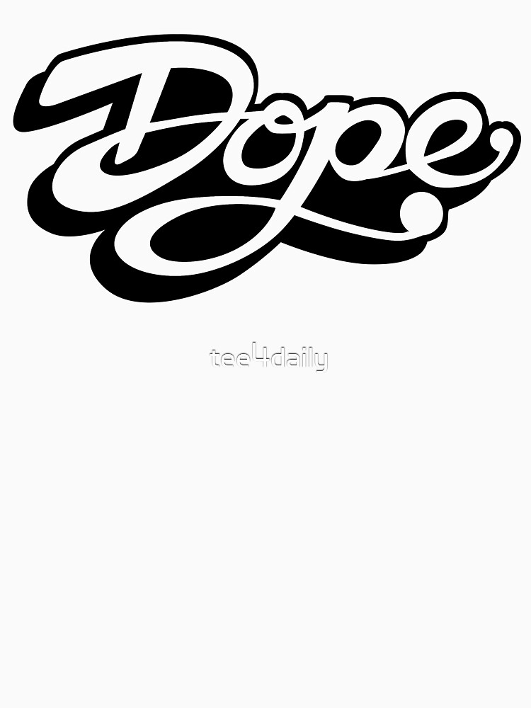 Dope - Black by tee4daily