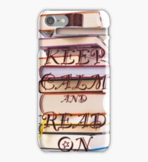 Keep Calm and Read On iPhone Case/Skin