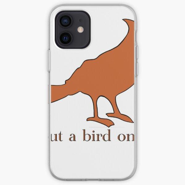 Put A Bird On It iPhone Soft Case