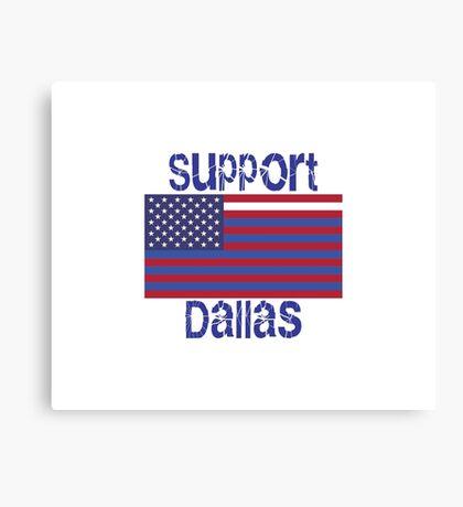Support Dallas Canvas Print