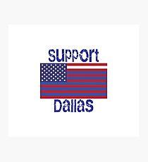 Support Dallas Photographic Print