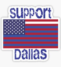 Support Dallas Sticker