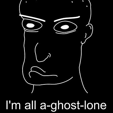 I'm all a-ghost-lone again... by Speedmushroom