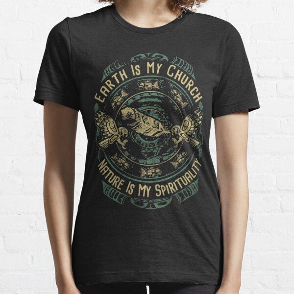 LA TERRE AMÉRICAINE AUTOCHTONE EST MON ÉGLISE LA NATURE EST MA SPIRITUALITÉ T-shirt essentiel