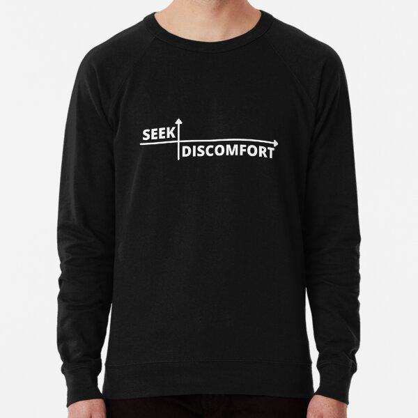 Seek Discomfort Lightweight Sweatshirt