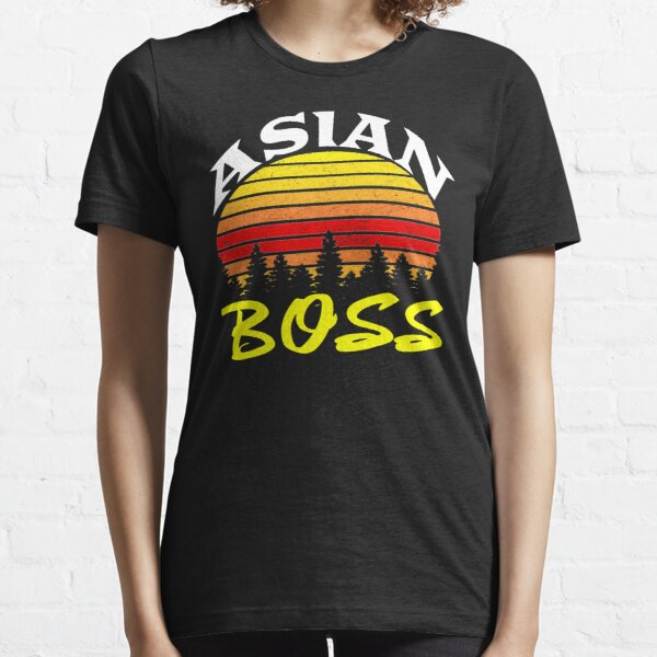 Asian boss-im not chinese-yes im asian-not chinese-asian funny- funny Essential T-Shirt