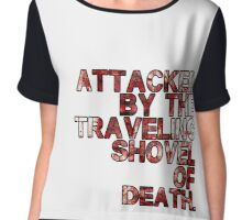 Traveling Shovel of Death Chiffon Top
