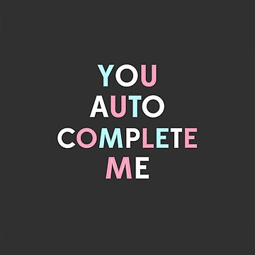 you autocomplete me (typography) by benknope