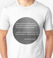 Spaceship Earth Monologue Unisex T-Shirt