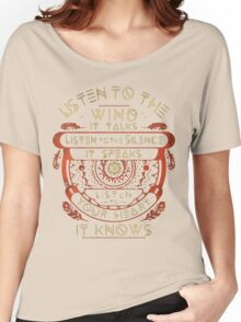 NATIVE AMERICAN LISTEN TO THE WIND IT TALKS LISTEN TO THE SILENCE IT SPEAKS LISTEN YOUR HEART IT KNOWS Women's Relaxed Fit T-Shirt