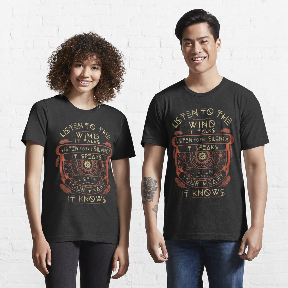 T-shirt essentiel «NATIVE AMERICAN ÉCOUTEZ LE VENT IL PARLE ÉCOUTEZ LE SILENCE QU'IL PARLE ÉCOUTEZ VOTRE CŒUR IL SAIT»