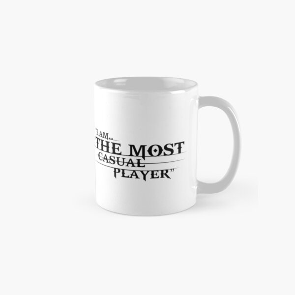 I am the most casual player Classic Mug