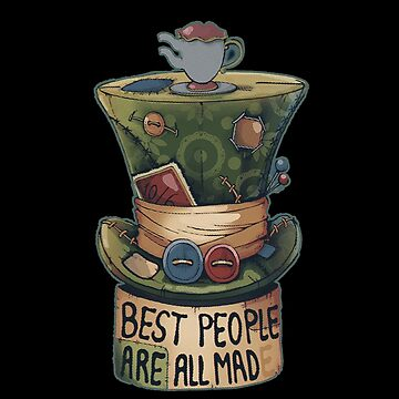 Best People Are all Mad by katarsi