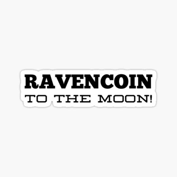 Ravencoin to the Moon T-Shirt Sticker