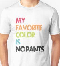My Favorite Color Is No Pants T-Shirt