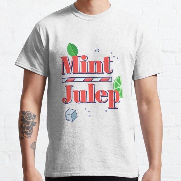 Mint Julep Classic T-Shirt