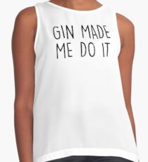 GIn made me do it Contrast Tank