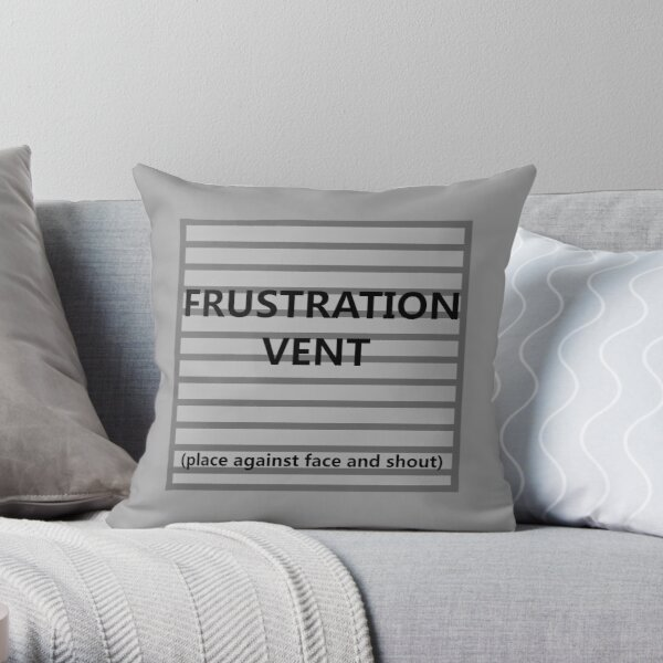 Frustration Vent Throw Pillow
